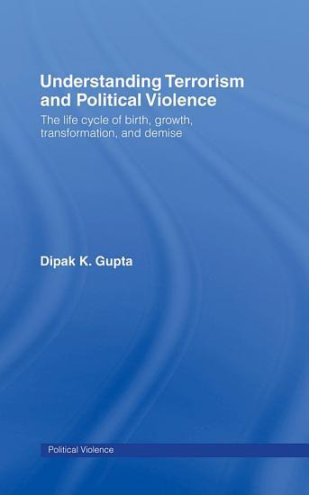 Understanding Terrorism and Political Violence PDF