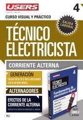 Técnico electricista 4 - Corriente alterna: Curso visual y práctico