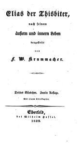 Elias der Thisbiter: Band 3