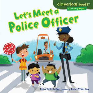 Let s Meet a Police Officer