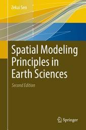 Spatial Modeling Principles in Earth Sciences: Edition 2