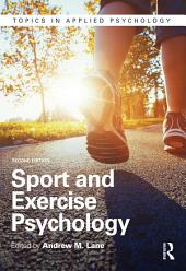 Sport and Exercise Psychology: Edition 2
