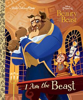 I Am the Beast  Disney Beauty and the Beast  Book