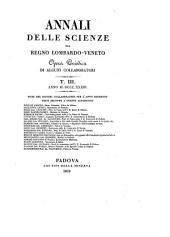 Annali Delle Scienze Del Regno Lombardo-Veneto Opera Periodica Di Alcuni Collaborati: Volume 11