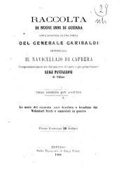 Raccolta di nuovi inni di guerra, con l'aggiunta di una poesia del generale Garibaldi intitolata Il navicellajo di Caprera composizioni musicate dal maestro di canto e già primo tenore Luigi Pantaleoni di Udine