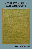 Neoplatonism in Late Antiquity PDF