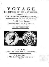 Voyage en Nubie et en Abyssinie, entrepris pour découvrir les sources du Nil: pendant les années 1768, 1769, 1770, 1771, 1772 et 1773, Volume3