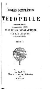 Oeuvres complètes de Théophile: Volume2