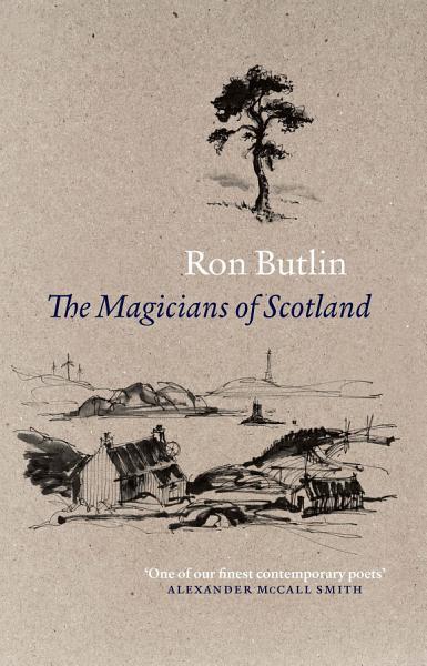 The Magicians of Scotland Pdf Book