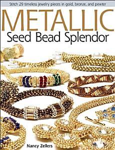 Metallic Seed Bead Splendor PDF