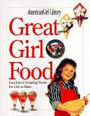 Great Girl Food