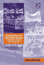 Globalization and Third World Women: Exploitation, Coping and Resistance