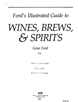 Ford s Illustrated Guide to Wines  Brews   Spirits