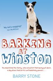 Barking at Winston