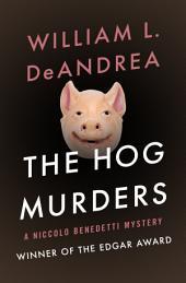 The Hog Murders: A Regency Crime Thriller