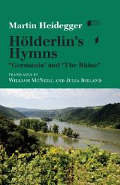 "Hölderlin's Hymns ""Germania"" and ""The Rhine"""