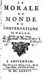 La morale du monde ou conversations: Volume1