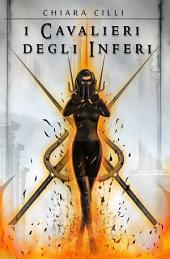 I Cavalieri degli Inferi (La Regina degli Inferi #0.5)