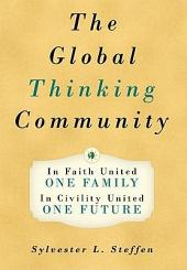 The Global Thinking Community: One Family, One Future - Book Two of the Conscious Light Trilogy