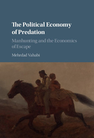 The Political Economy of Predation
