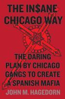 The Insane Chicago Way PDF