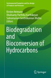 Biodegradation and Bioconversion of Hydrocarbons