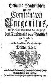 Geheime Nachrichten von der Constitution Unigenitus: Band 3