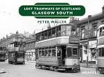 Lost Tramways of Scotland - Glasgow South