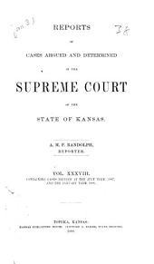 Kansas Reports: Volume 38