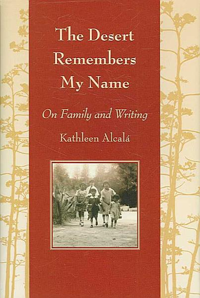Download The Desert Remembers My Name Book