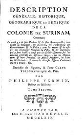 Description générale, historique, géographique et physique de la colonie de Surinam
