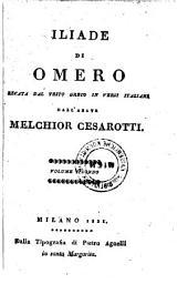 Iliade recata ... in versi italiani dall' abate Melchior Cesarotti: Volume 2