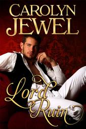 Lord Ruin: A Sinclair Sisters Novel