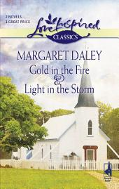 Gold in the Fire and Light in the Storm: An Anthology