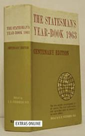 The Statesman's Year-Book 1963: The One-Volume ENCYCLOPAEDIA of all nations