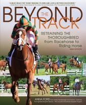 Beyond the Track: Retraining the Thoroughbred from Racecourse to Riding Horse