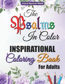 The Psalms in Color Inspirational Coloring Book for Adults