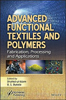 Advanced Functional Textiles and Polymers PDF