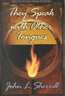 They Speak with Other Tongues Book