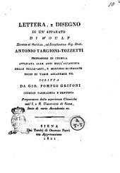 Lettera, e disegno di un' [!] apparato di Woulf diretta al meritiss., ed eccellentiss. sig. dott. Antonio Targioni-Tozzetti ... scritta da Gio. Pompeo Grifoni ..
