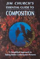 Jim Church s Essential Guide to Composition PDF