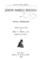 Joseph Noirel's Revenge