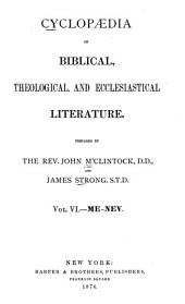 Cyclopaedia of Biblical, Theological, and Ecclesiastical Literature: Volume 6