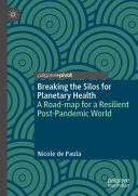 Breaking the Silos for Planetary Health PDF