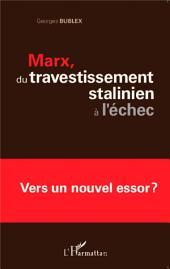 Marx, du travestissement stalinien à l'échec: Vers un nouvel essor ?