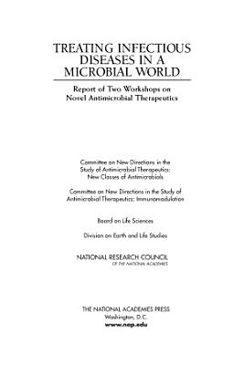 Treating Infectious Diseases in a Microbial World