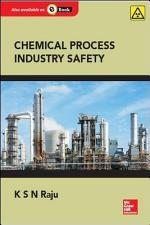 Chemical Process Industry Safety, 1e