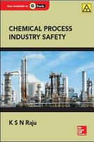 Chemical Process Industry Safety  1e PDF
