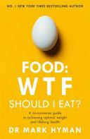 Food - WTF - Should I Eat?