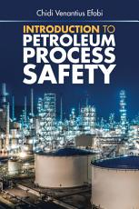 Introduction to Petroleum Process Safety PDF
